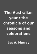 The Australian year : the chronicle of our…