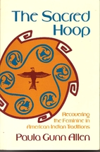 The Sacred Hoop: Recovering the Feminine in…