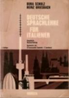 Deutsche Sprachlehre fur Italiener by Dora…