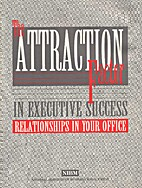 The Attraction Factor in Executive Success:…