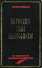 Mord im Milieu by Peter Conradi