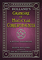 Holland's Grimoire of Magickal…