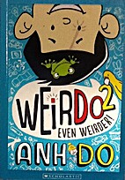 Weir Do 2, even weirder by Anh Do