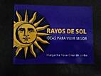 Rayos de Sol: Ideas para Vivir Mejor by…