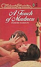 A Touch of Madness by Deirdre Mardon