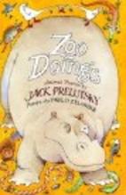 Zoo Doings: Animal Poems by Jack Prelutsky