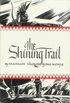 The shining trail by Iola Fuller