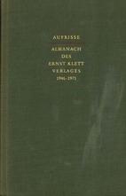 Aufrisse. Almanach des Ernst Klett Verlages.…