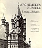 Archimedes Russell: Upstate Architect (York…