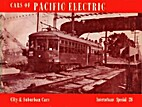 Cars of Pacific Electric: City & Suburban…