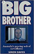 Big brother : Australia's growing web of…