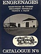 Catalogue no. 6 : Engrenages, réducteurs d…