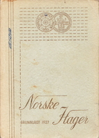 Norske Hager, Grunnlagt 1927 by Harald…