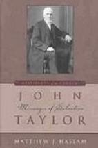 John Taylor: Messenger of Salvation by…