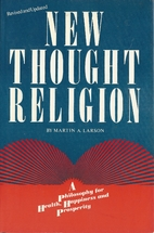 New Thought Religion : A Philosophy for…