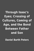 Through Isaac's Eyes; Crossing of Cultures,…