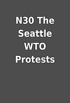 N30 The Seattle WTO Protests
