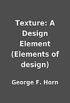 Texture: A Design Element (Elements of…