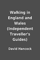 Walking in England and Wales (Independent…
