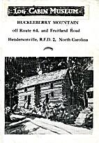 Log Cabin Museum: Huckleberry Mountain off…