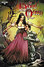 The Blood Queen # 2 by Troy Brownfield