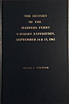 The History of the Harpers Ferry Cavalry…