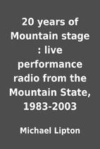 20 years of Mountain stage : live…