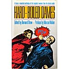 Hard-boiled dames: Stories featuring women…