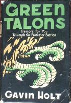 Green Talons by Gavin Holt