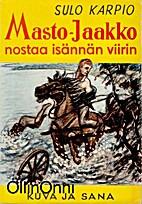 MASTO-JAAKKO NOSTAA ISÄNNÄN VIIRIN…
