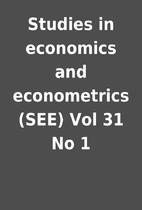 Studies in economics and econometrics (SEE)…