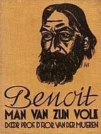Benoit, man van zijn volk by Floris Van der…