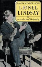 Lionel Lindsay: An Artist and His Family by…