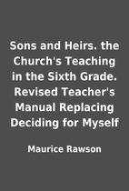 Sons and Heirs. the Church's Teaching in the…