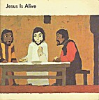Jesus Is Alive (What the Bible Tells Us: A…