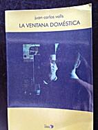 La Ventana Domestica by Juan Carlos Valls