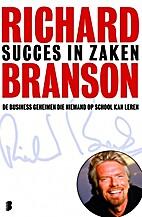 Succes in zaken by Richard Charles Nicholas…
