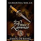 Smoldering (The Prince of Zammar 3) by…