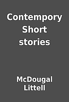 Contempory Short stories by McDougal Littell