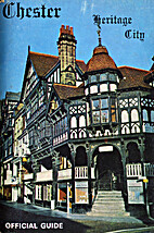 Chester Heritage City Official guide