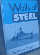 Walls of Steel by John A. Graydon
