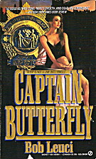 Captain Butterfly by Bob Leuci
