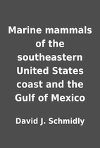 Marine mammals of the southeastern United…