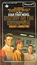 Mutiny on the Enterprise by Robert E.…