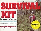 Survival Kit: (Child) New Christians by…