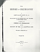 [Excerpt from] The History of Freemasonry…
