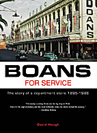 BOANS FOR SERVICE 1895-1986 by David Hough