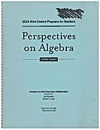 Perspectives on Algebra Course Reader (UCLA…