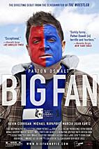 Big Fan by Robert D. Siegel