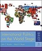 International Politics on the World Stage:…